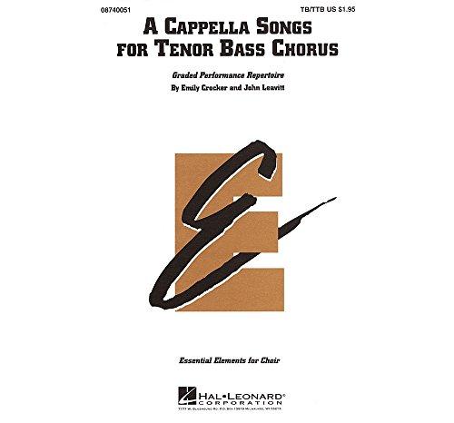 A Cappella Songs Tenor Bass Chorus TB TTB a cappella