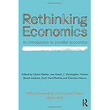 Rethinking Economics: An Introduction to Pluralist Economics