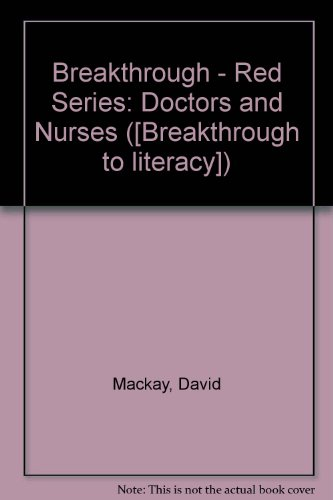 breakthrough-red-series-doctors-and-nurses-breakthrough-to-literacy