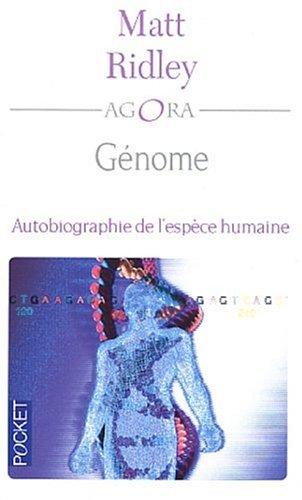 Génome : Autobiographie de l'espèce humaine en vingt-trois chapitres
