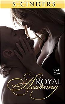 Royal Academy: Part 1 (English Edition) de [Cinders, S.]