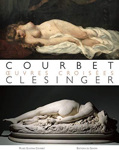 Courbet/Clésinger, oeuvres croisées par Frédérique Thomas-Maurin, Julie Delmas, Elise Boudon