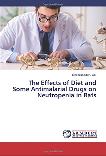 The Effects of Diet and Some Antimalarial Drugs on Neutropenia in Rats