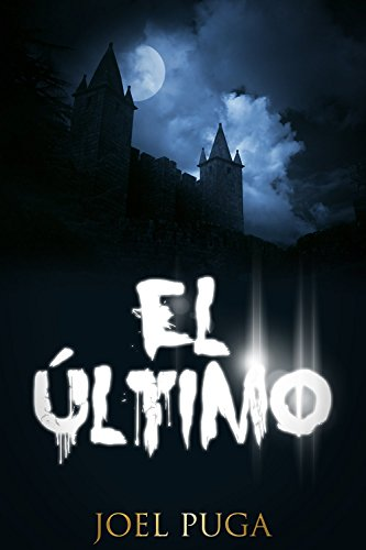 El Último (Spanish Edition)