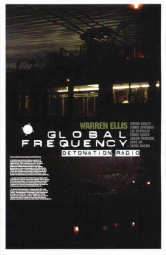 Global Frequency: Detonation Radio: Detonation Radio Bk. 2 by Warren Ellis (2004-12-17) par Warren Ellis;Tom Coker;Chris Sprouse