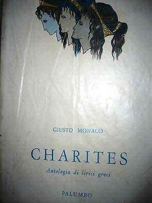 Giusto Monaco: Charites Antologia di lirici greci Ed. Palumbo [RS] A47