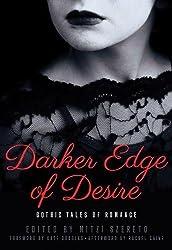 Darker Edge of Desire: Gothic Tales of Romance