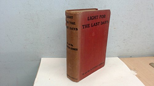Light for the Last Days — A Study in Chronological Prophecy