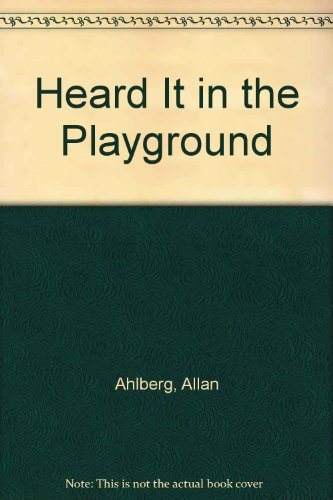 Heard it in the playground.