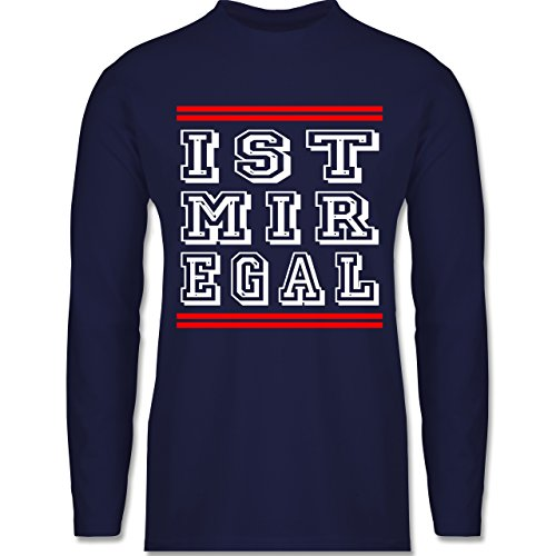 Shirtracer Statement Shirts - ist Mir Egal - Herren Langarmshirt Navy Blau