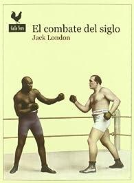 El combate del siglo par Jack London