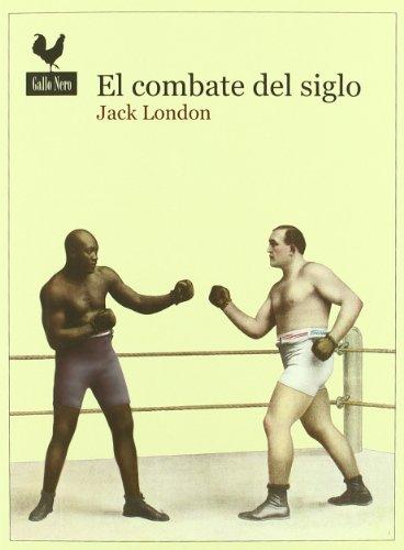 El combate del siglo por Jack London