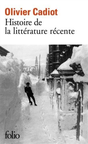 Histoire de la littrature rcente (Tome 1)