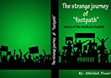 #7: THE STRANGE JOURNEY OF FOOTPATH : STORY OF THE MEDICAL STUDENT