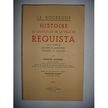 Histoire du canton et de la ville de Requista : Avec le censier de messire de Landorre, vicomte de Cadars