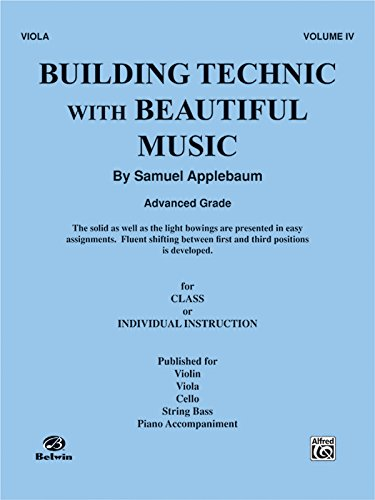 Building Technic with Beautiful Music, Bk 4: Viola