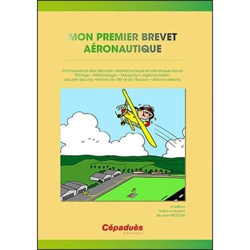Mon Premier Brevet Aeronautique (BIA)