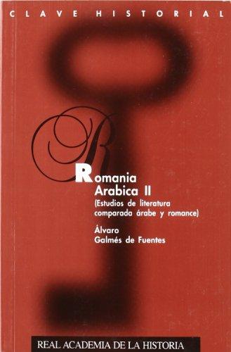 Romania arábica, estudio de literatura por Álvaro Galmés De Fuentes