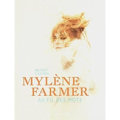 MYLENE FARMER AU FIL DES MOTS