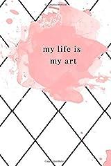 My life is my art Taschenbuch