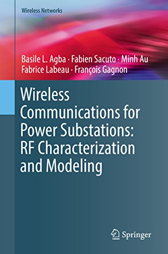 Wireless Communications for Power Substations: RF Characterization and Modeling (Wireless Networks) (English Edition) Power Sub-station