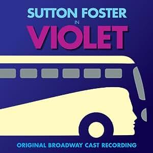 Violet - Broadway Cast