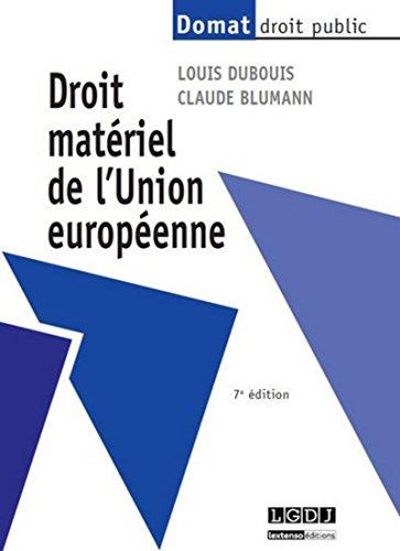 Droit matériel de l'Union européenne, 7ème édition par Claude Blumann