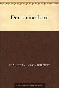 Der kleine Lord von [Burnett, Frances Hodgson]