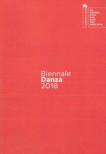 Biennale danza 2018. Second chapter. Ediz. italiana e inglese