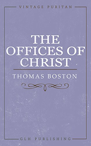 the-offices-of-christ-vintage-puritan-book-1-english-edition