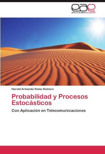 Probabilidad y Procesos Estocásticos por Romo Romero Harold Armando