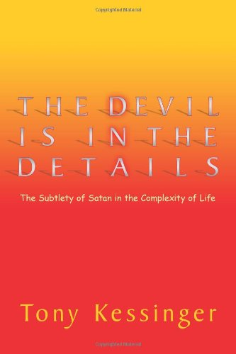 The Devil Is In The Details The Subtlety Of Satan In The Complexity Of Life