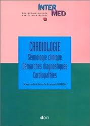 Cardiologie: Sémiologie clinique, démarches diagnostiques, cardiopathies / sous la direction de Francois Guérin