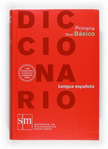 Diccionario Primaria. Nivel Básico - 9788467531596