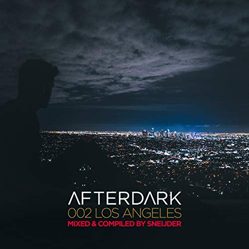 Afterdark 002-Los Angeles-Mixed By Sneijder (Los Angeles Cd)