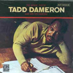 Tadd Dameron And His Orchestra