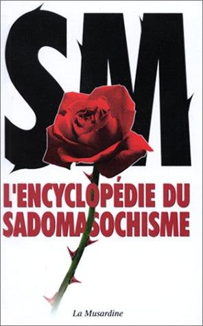 L'encyclopédie du sadomasochisme