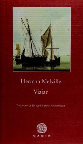 Viajar (Pequeña Biblioteca) por Herman Melville