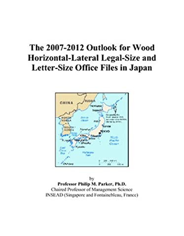 The 2007-2012 Outlook for Wood Horizontal-Lateral Legal-Size and Letter-Size Office Files in Japan