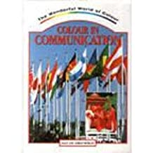 Colour in Communication (The Wonderful World of Colour Series)