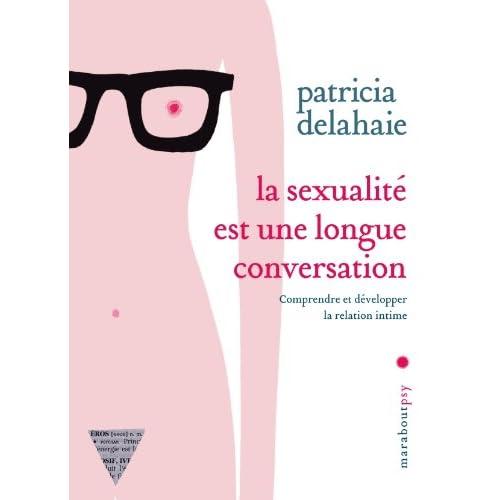 La sexualité est une longue conversation