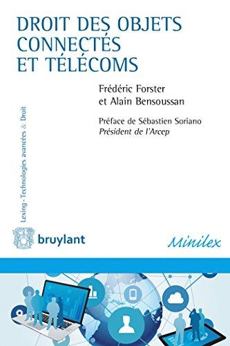 Droit des objets connectés et télécoms par Alain Bensoussan