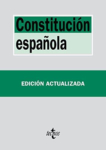 Constitución Española (Derecho - Biblioteca De Textos Legales) por Editorial Tecnos