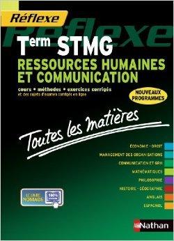 Ressources humaines et communication - Terminale STMG de Sandrine Albinet ,Nancy Baranes,Amaury d'Ayrenx ( 13 aot 2013 )