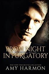 Prom Night in Purgatory: Purgatory Series - Book Two (Volume 2) by Amy Harmon (2012-08-08)