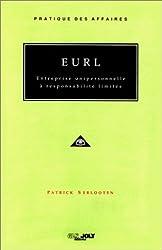 E.U.R.L. Entreprise unipersonnelle à responsabilité limitée