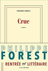 vignette de 'Crue (Philippe Forest)'