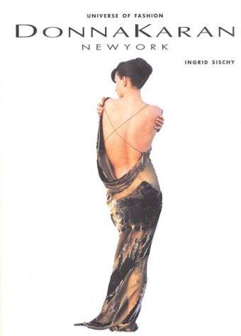 Donna Karan (Universe of Fashion) by Ingrid Sischy (1998-06-15)