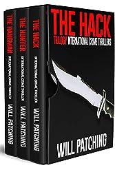 The Hack Trilogy: International Crime Thriller Books 1 - 3 (Hunter/O'Sullivan Adventures)