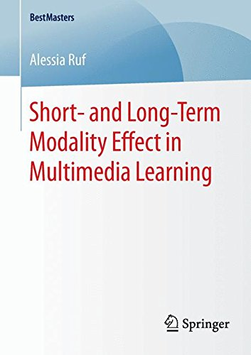 Short- and Long-Term Modality Effect in Multimedia Learning (BestMasters) (Split Team Short)